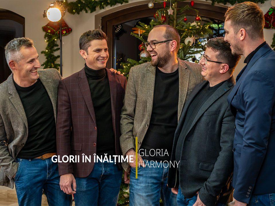Gloria-Harmony- Glorii în înălțime